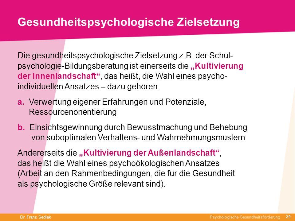 Gesundheitspsychologische Zielsetzung