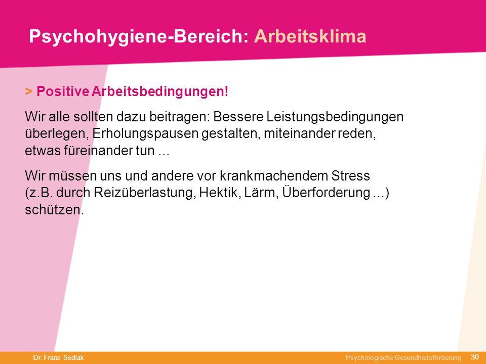 Psychohygiene-Bereich: Arbeitsklima