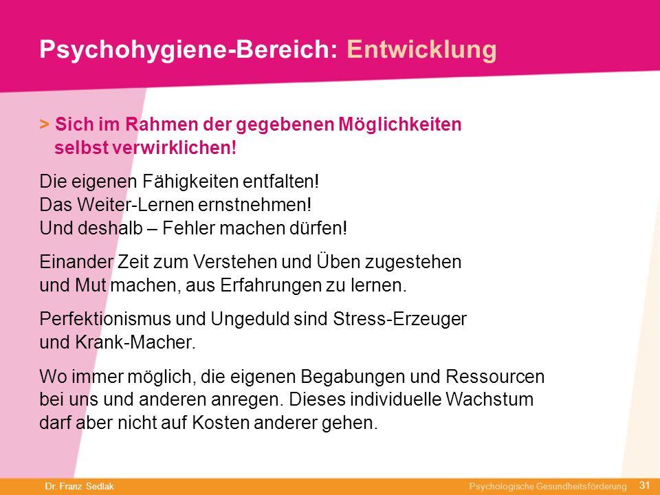 Psychohygiene-Bereich: Entwicklung