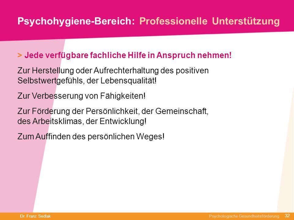 Psychohygiene-Bereich: Professionelle Unterstützung