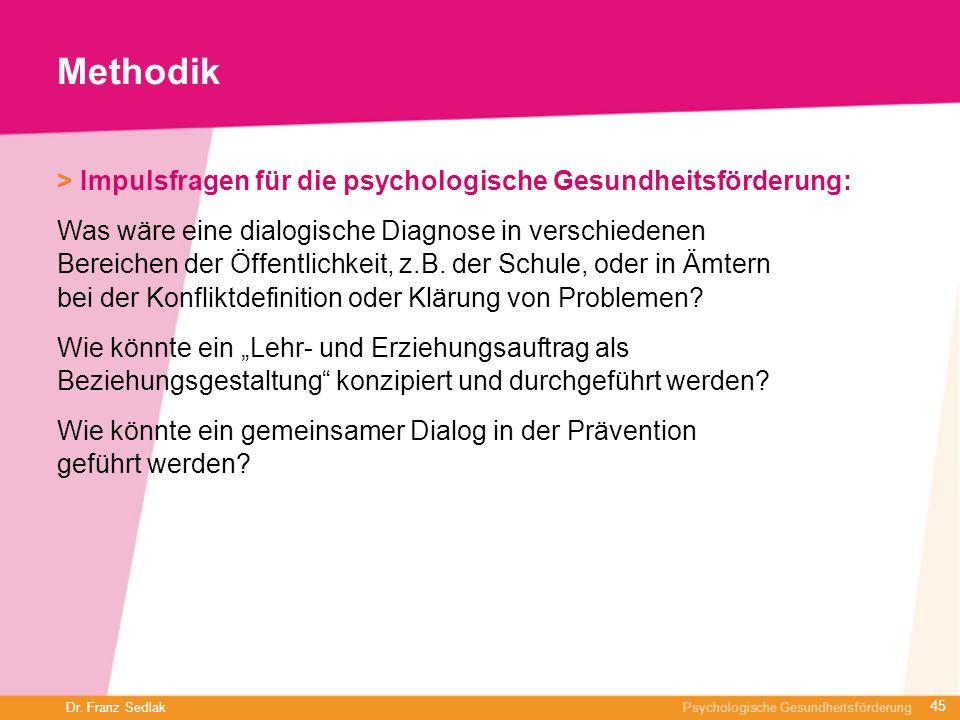 Methodik> Impulsfragen für die psychologische Gesundheitsförderung: