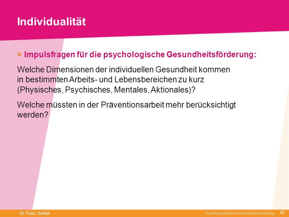Individualität> Impulsfragen für die psychologische Gesundheitsförderung:
