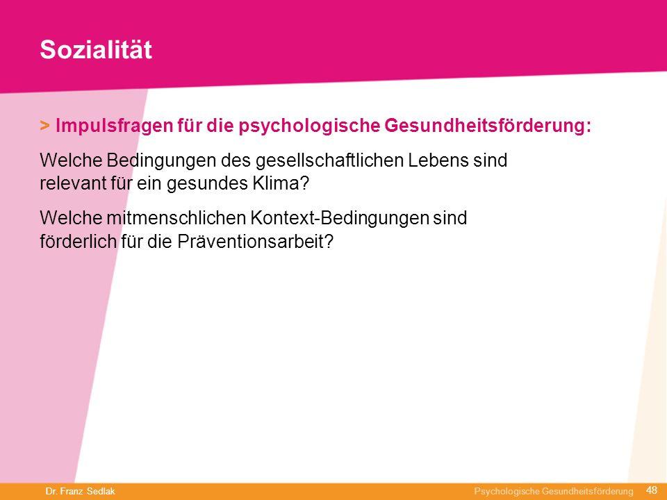 Sozialität> Impulsfragen für die psychologische Gesundheitsförderung: