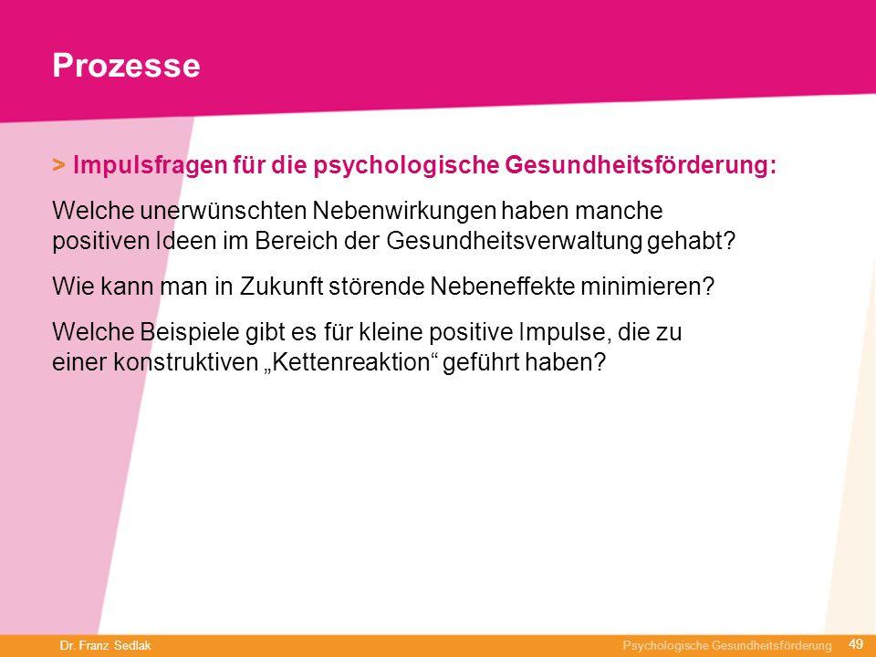 Prozesse> Impulsfragen für die psychologische Gesundheitsförderung: