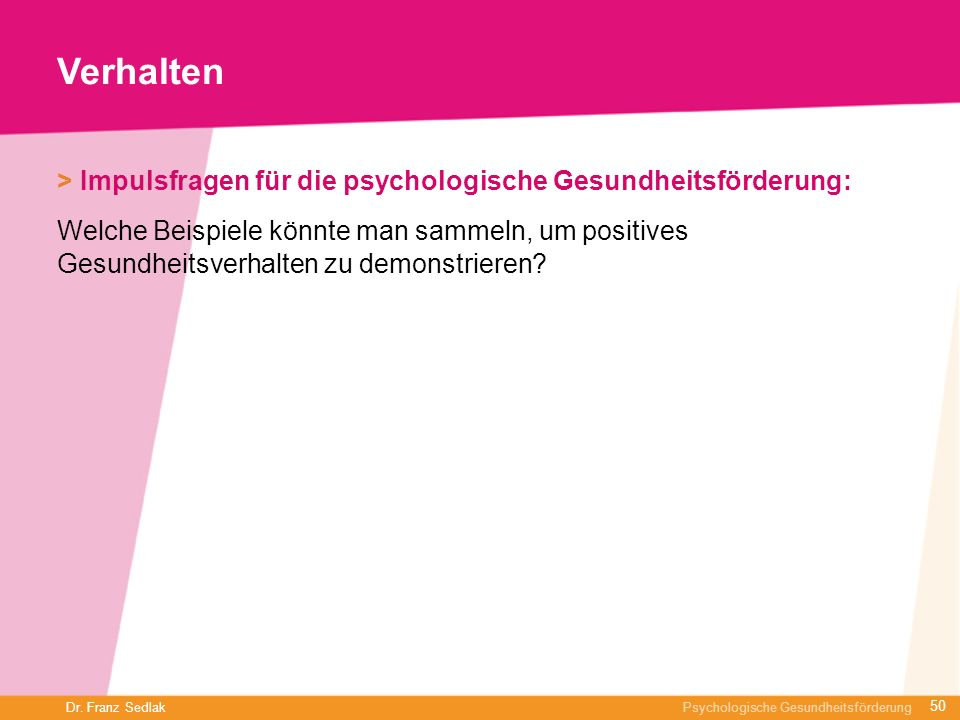 Verhalten > Impulsfragen für die psychologische Gesundheitsförderung: