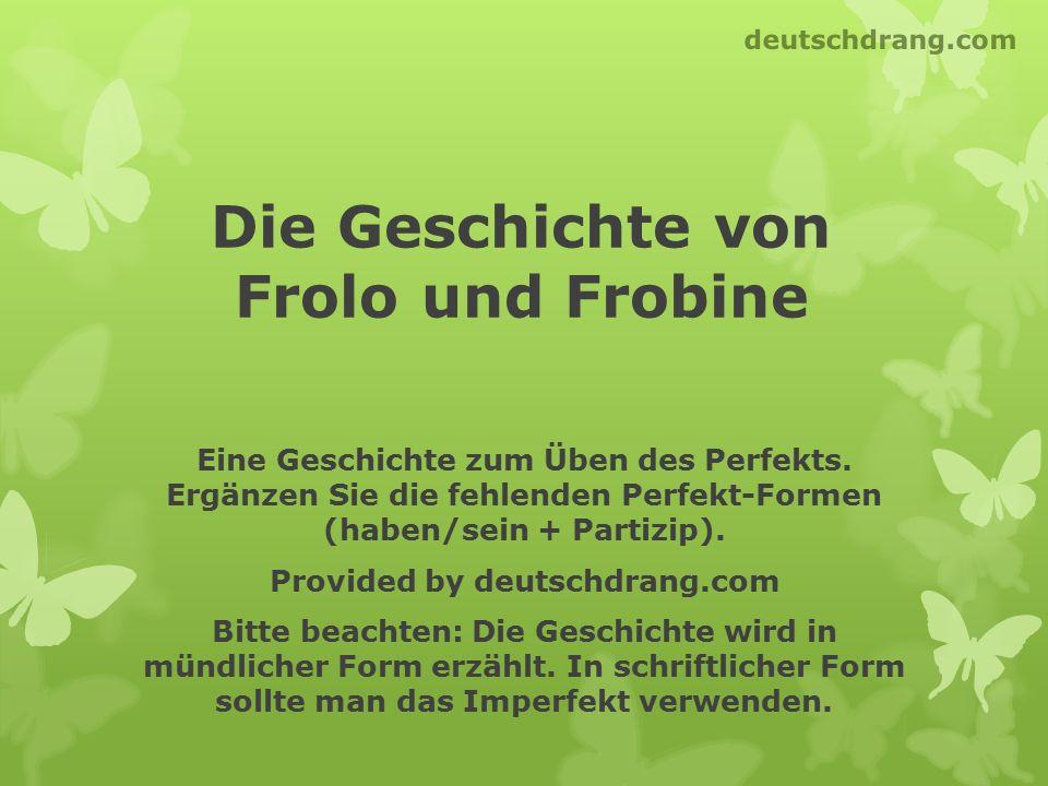 Die Geschichte von Frolo und Frobine