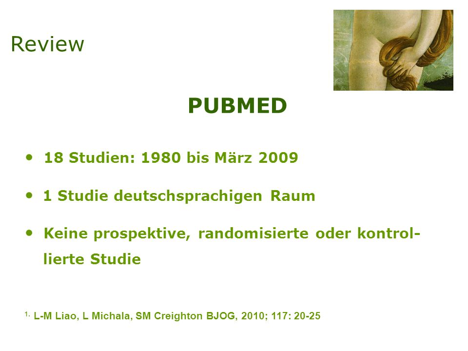 Review PUBMED 18 Studien: 1980 bis März 2009