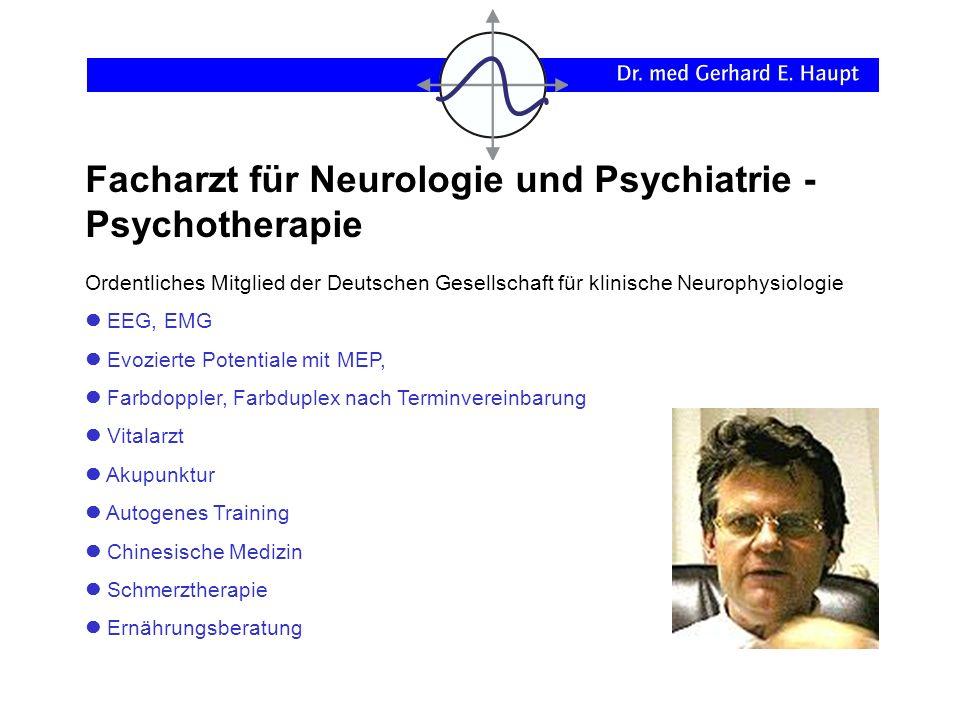 Facharzt für Neurologie und Psychiatrie - Psychotherapie