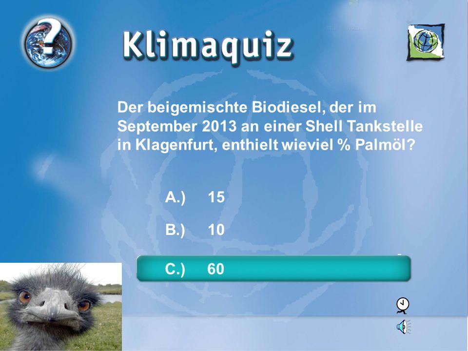 Der beigemischte Biodiesel, der im September 2013 an einer Shell Tankstelle in Klagenfurt, enthielt wieviel % Palmöl