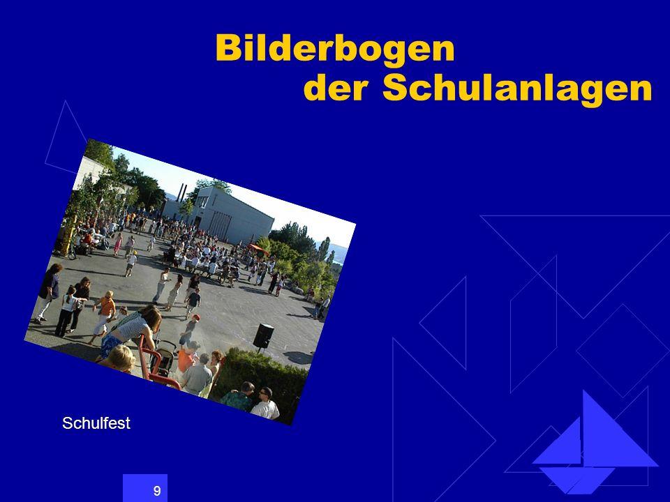 Bilderbogen der Schulanlagen