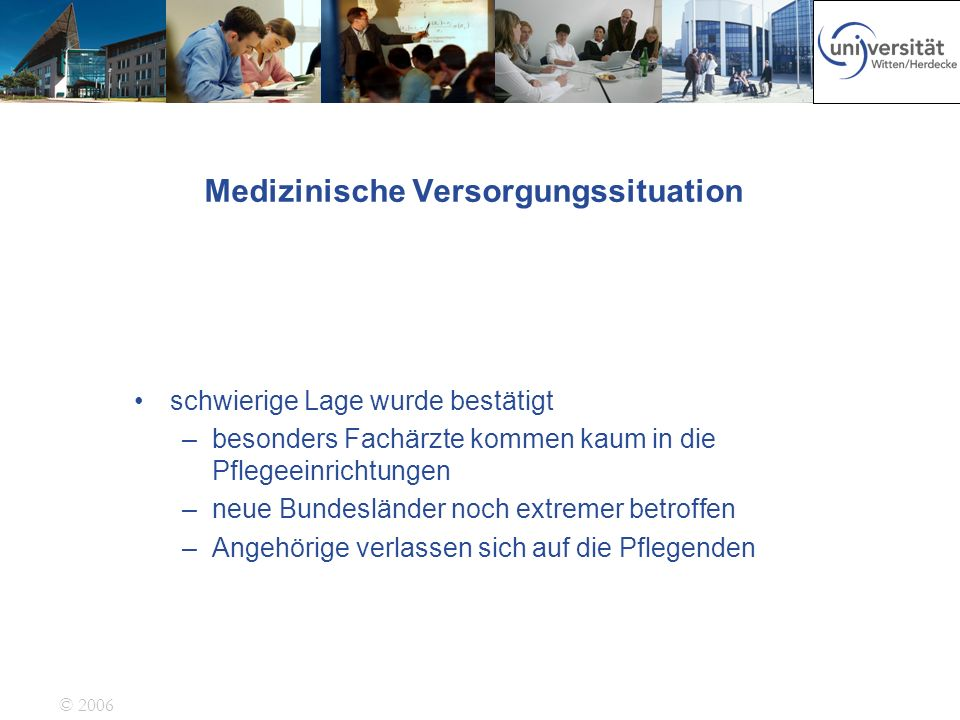 Medizinische Versorgungssituation