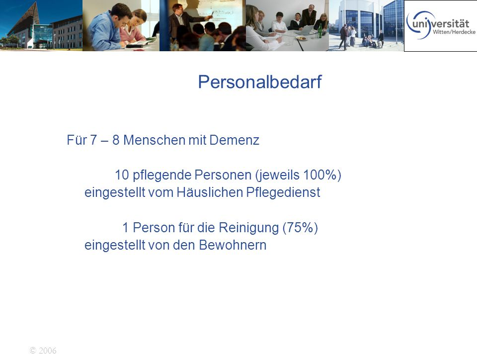 Personalbedarf Für 7 – 8 Menschen mit Demenz