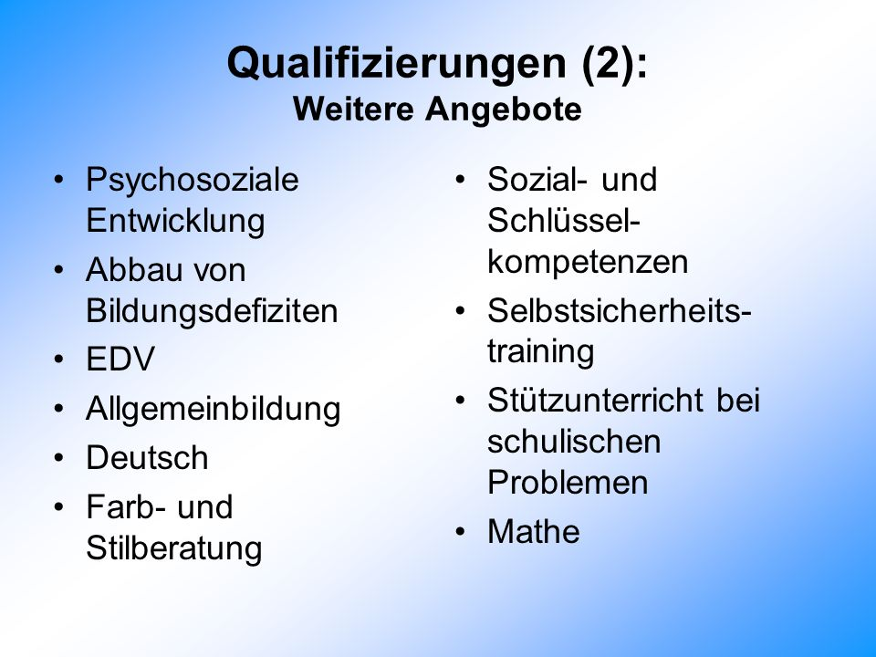 Qualifizierungen (2): Weitere Angebote