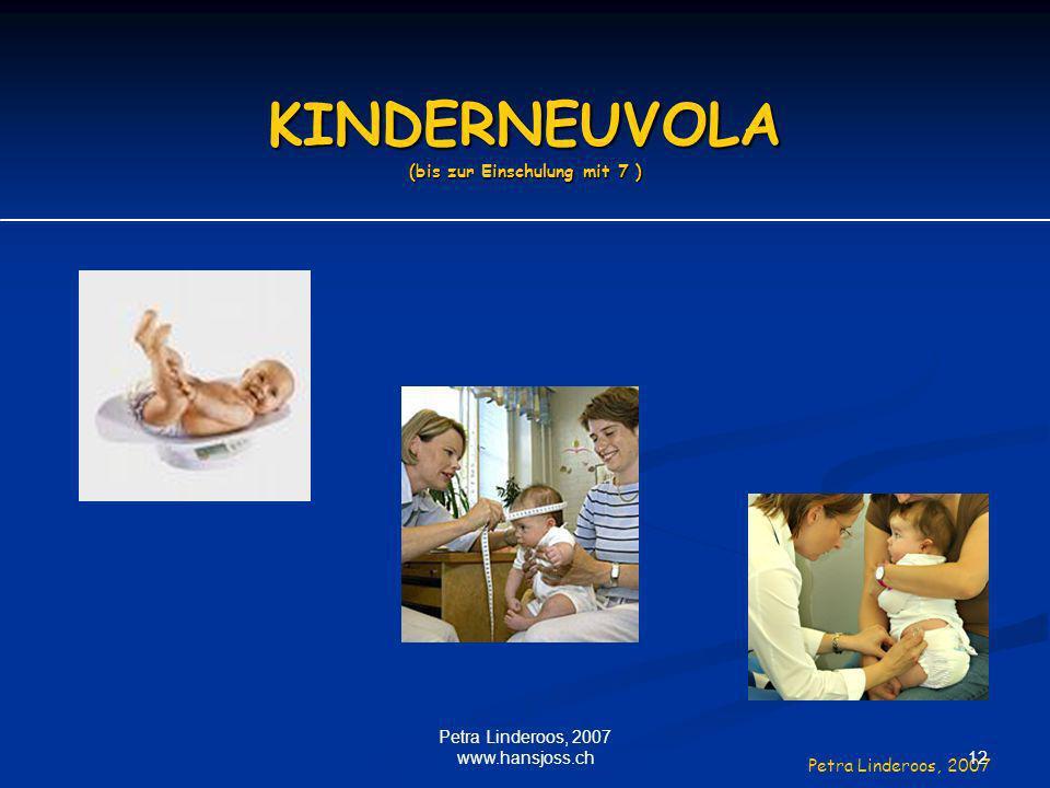 KINDERNEUVOLA (bis zur Einschulung mit 7 )