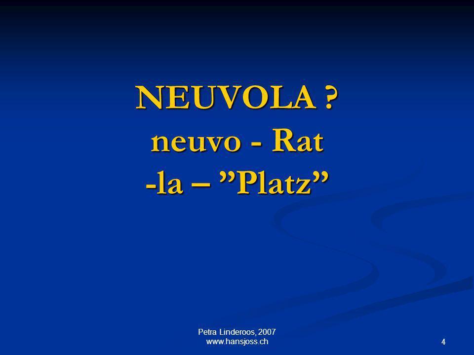 NEUVOLA neuvo - Rat -la – Platz