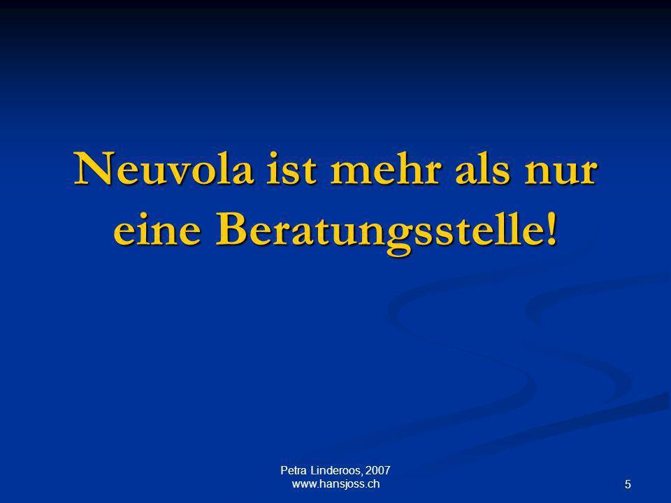 Neuvola ist mehr als nur eine Beratungsstelle!