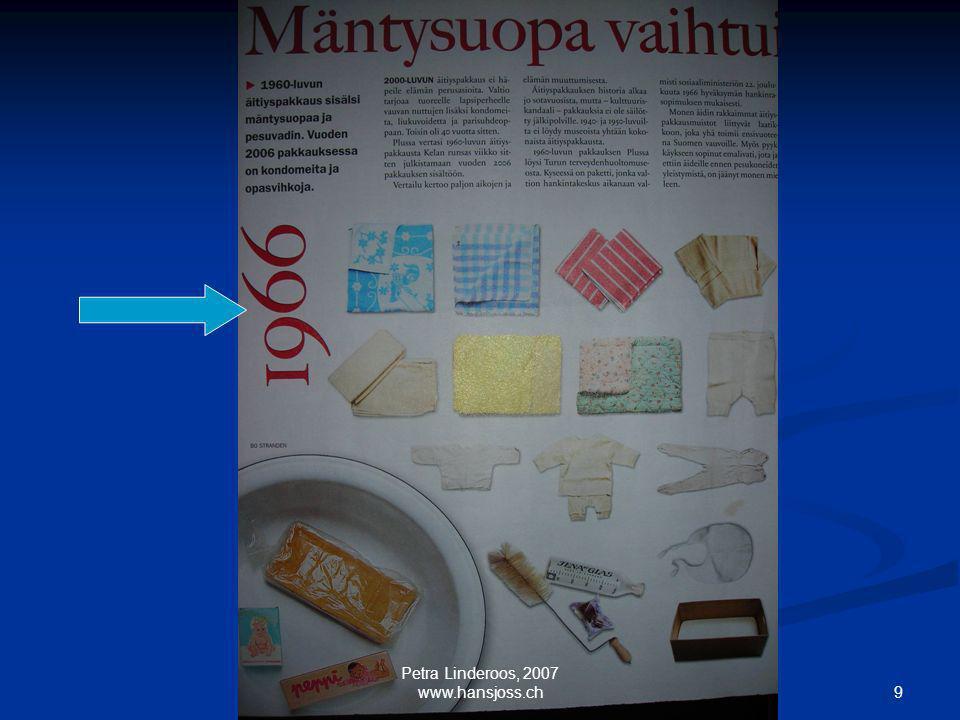 Petra Linderoos, 2007 www.hansjoss.ch