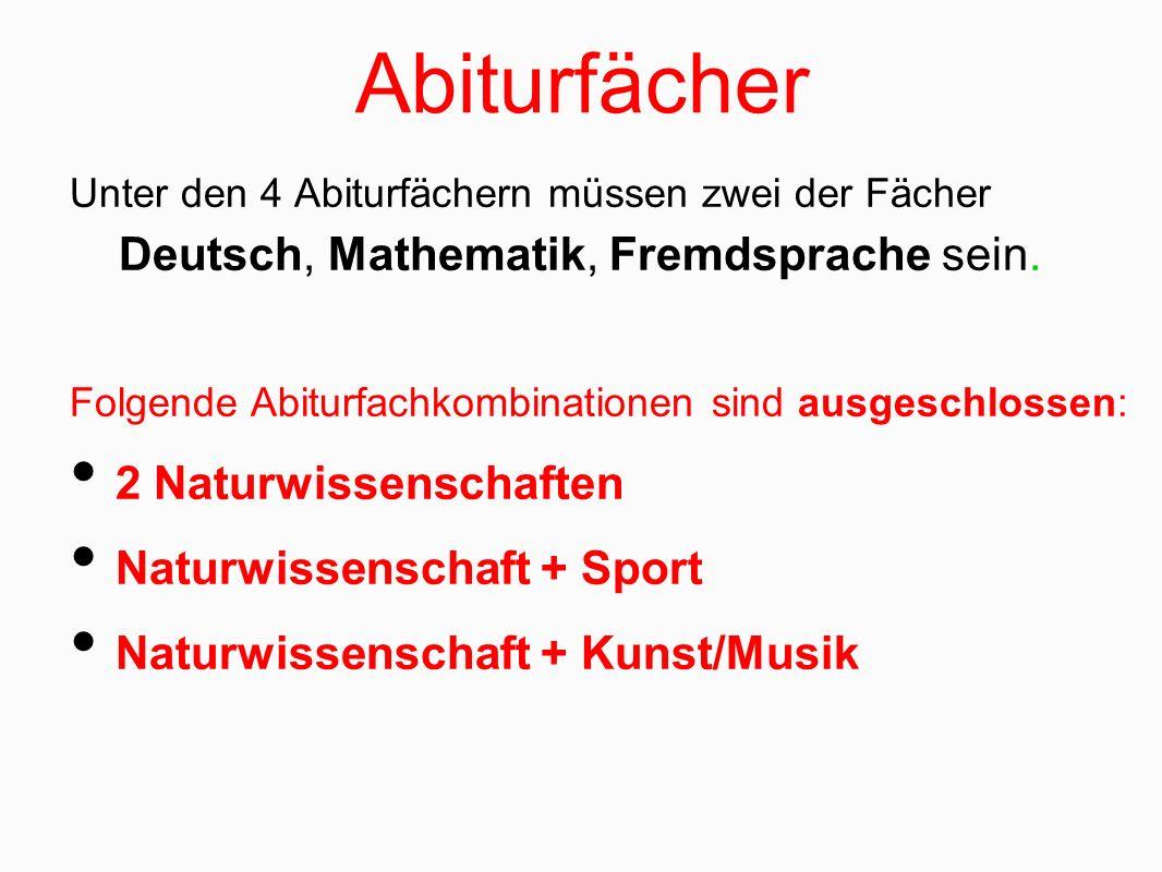 Abiturfächer Deutsch, Mathematik, Fremdsprache sein.
