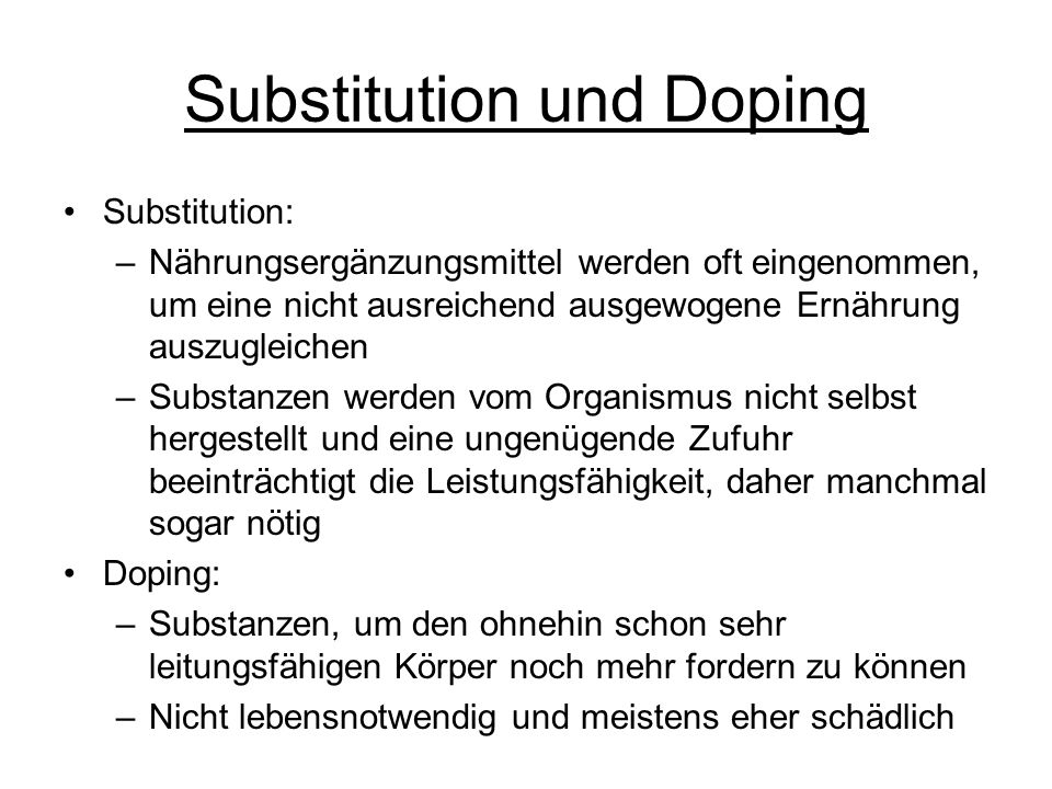 Substitution und Doping