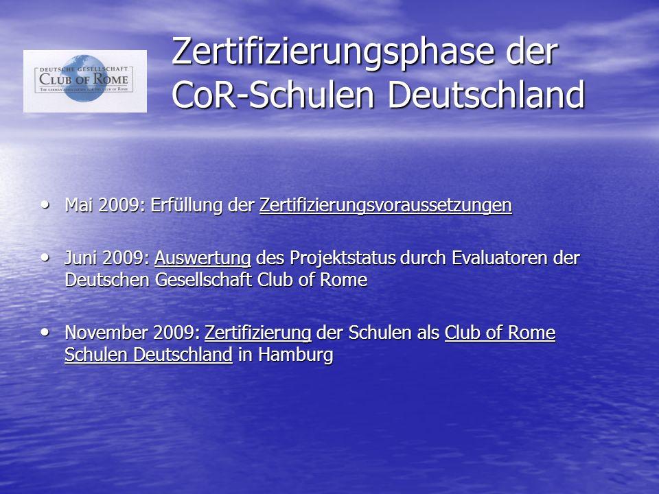 Zertifizierungsphase der CoR-Schulen Deutschland
