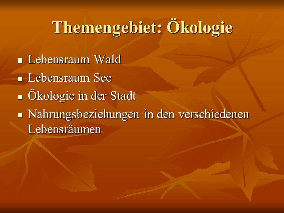 Themengebiet: Ökologie