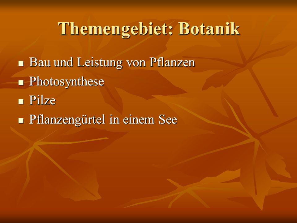 Themengebiet: Botanik