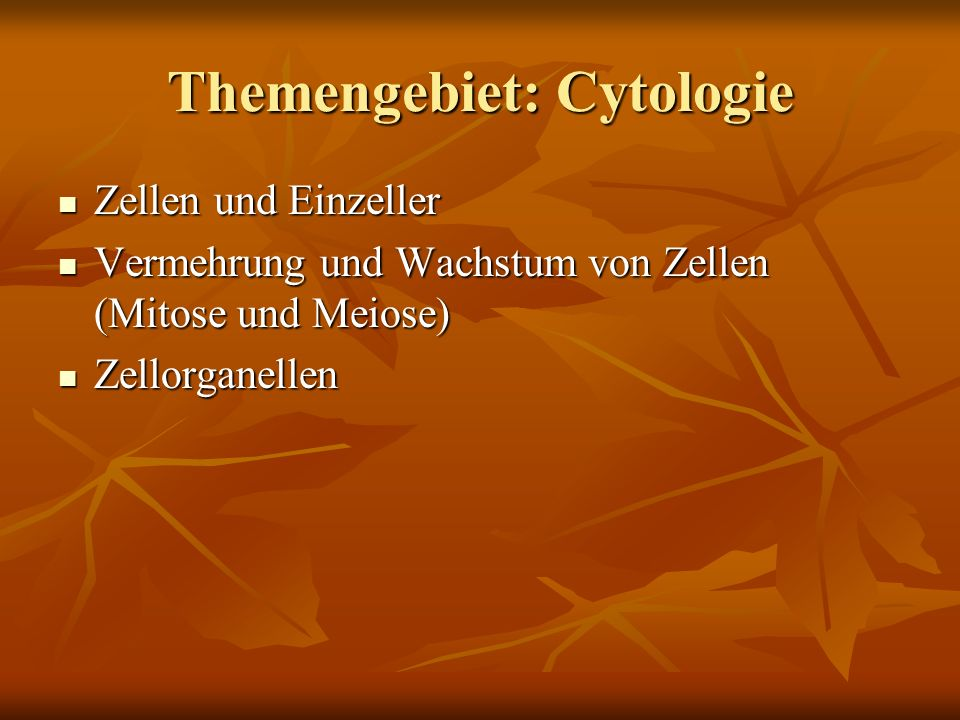 Themengebiet: Cytologie