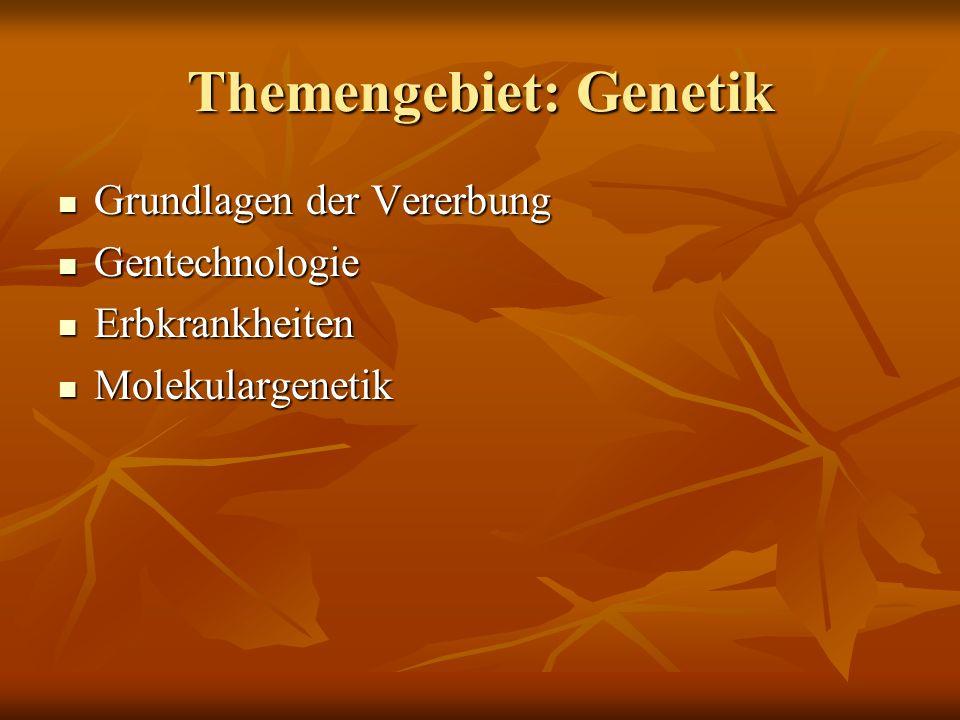 Themengebiet: Genetik