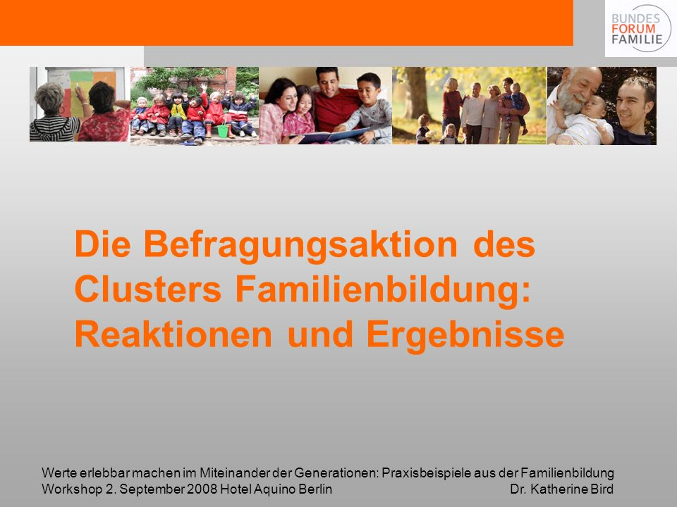 Die Befragungsaktion des Clusters Familienbildung: Reaktionen und Ergebnisse
