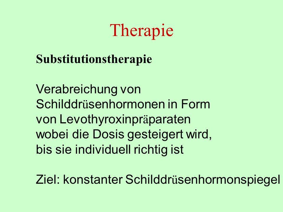 Therapie Substitutionstherapie Verabreichung von