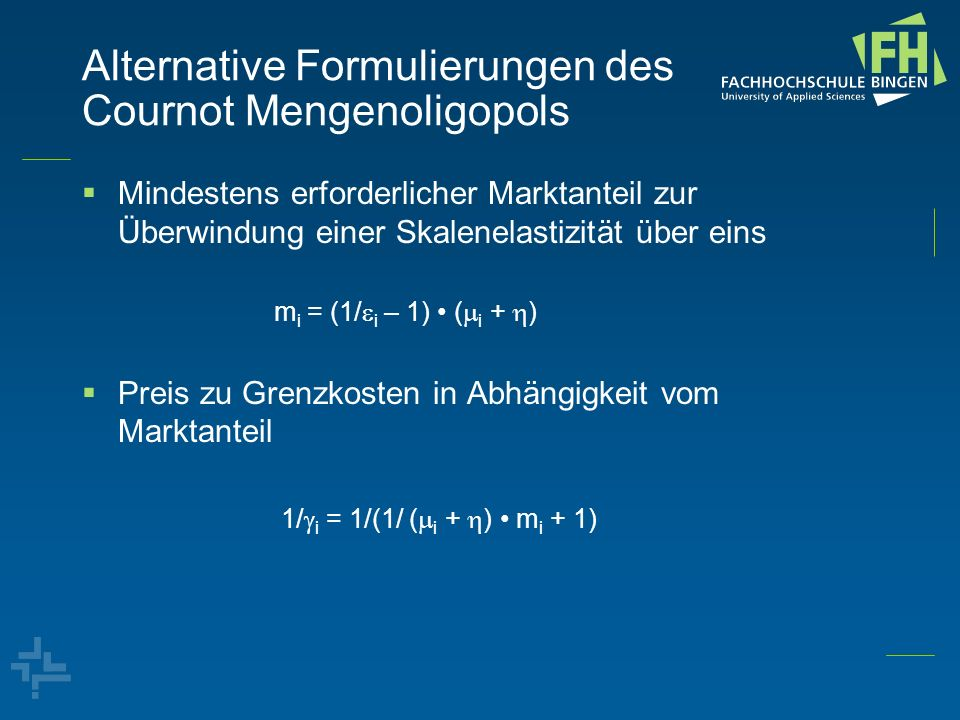 Alternative Formulierungen des Cournot Mengenoligopols