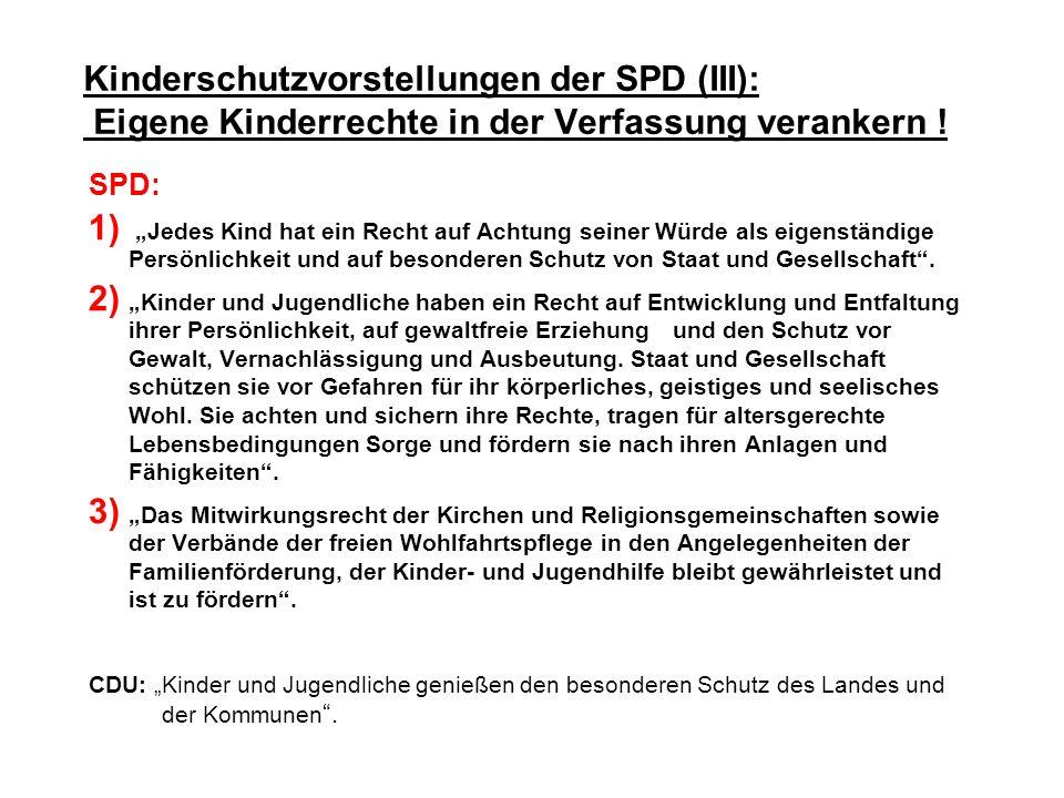 Kinderschutzvorstellungen der SPD (III): Eigene Kinderrechte in der Verfassung verankern !