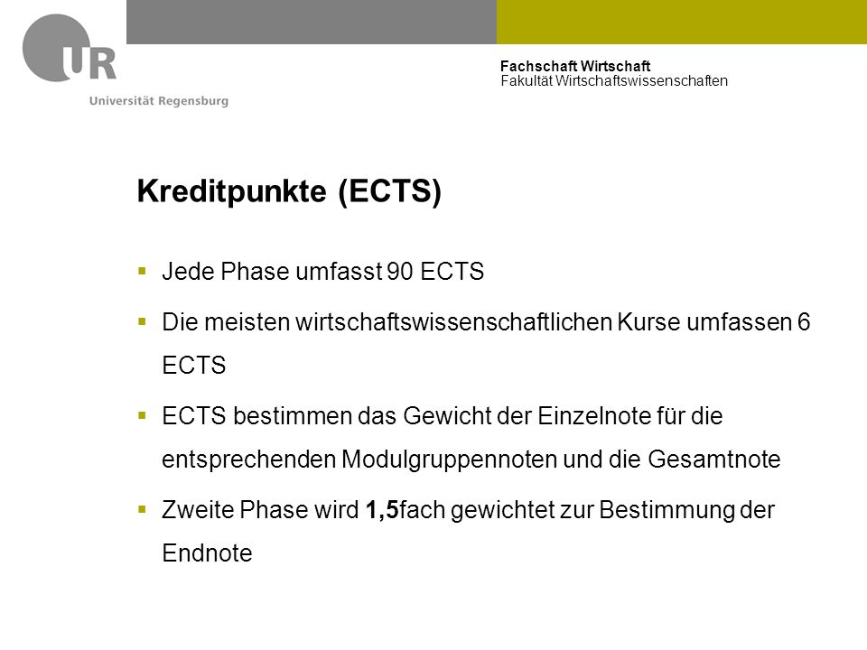 Kreditpunkte (ECTS) Jede Phase umfasst 90 ECTS