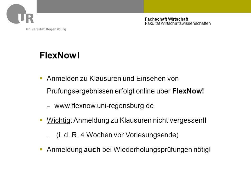 FlexNow! Anmeldung im E-Learning ersetzt nicht die FlexNow-Anmeldung!