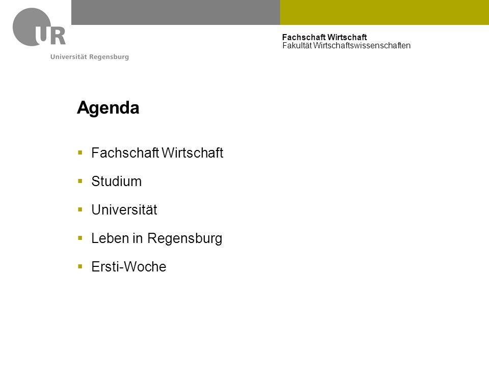 Agenda Fachschaft Wirtschaft Studium Universität Leben in Regensburg