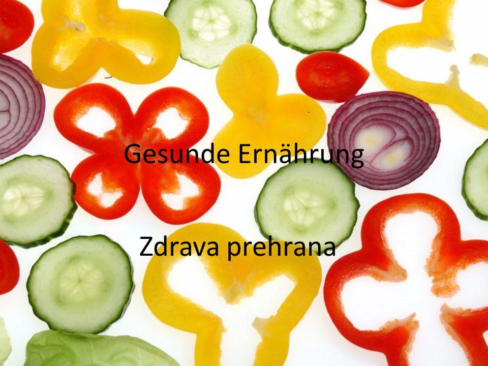 Gesunde Ernährung Zdrava prehrana