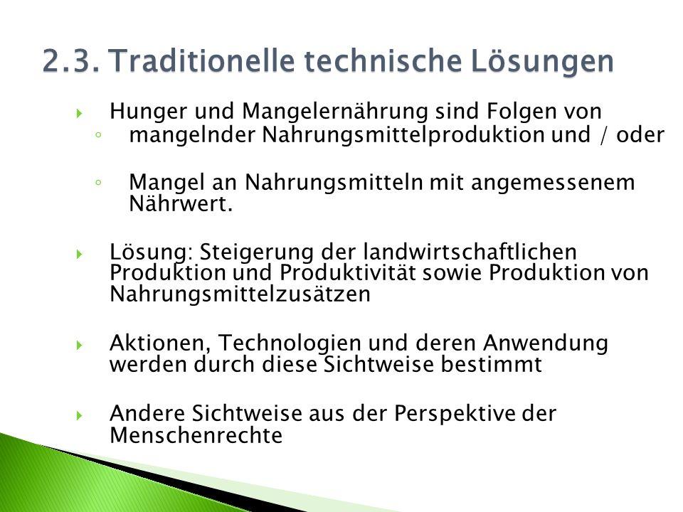 2.3. Traditionelle technische Lösungen