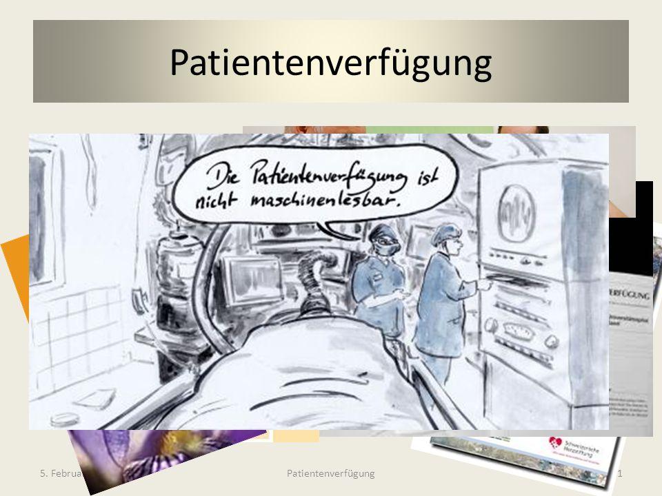 Welche brauche ich Patientenverfügung 5. Februar 2013