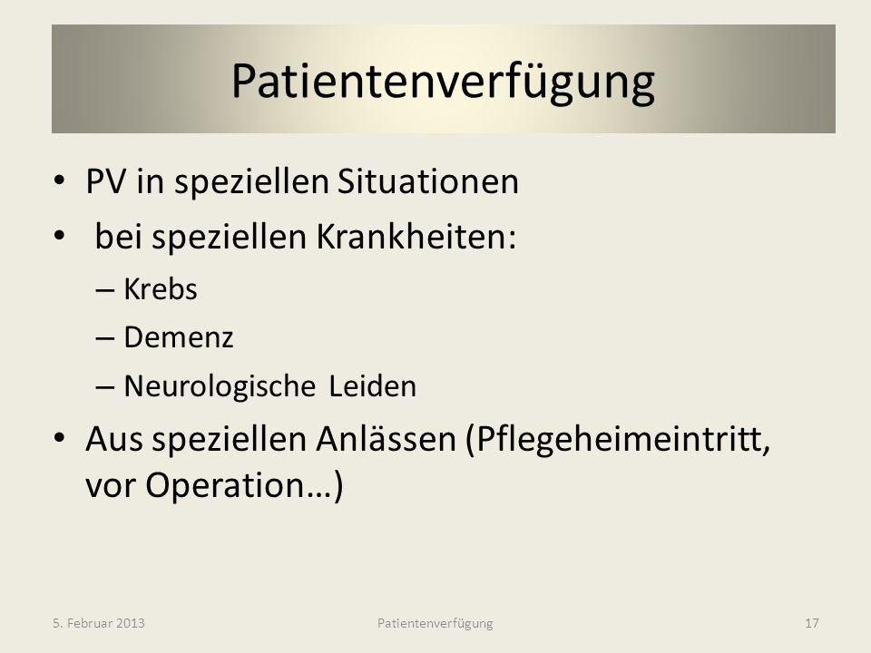 Patientenverfügung PV in speziellen Situationen