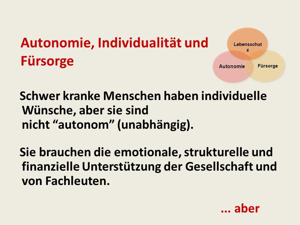 Autonomie, Individualität und Fürsorge