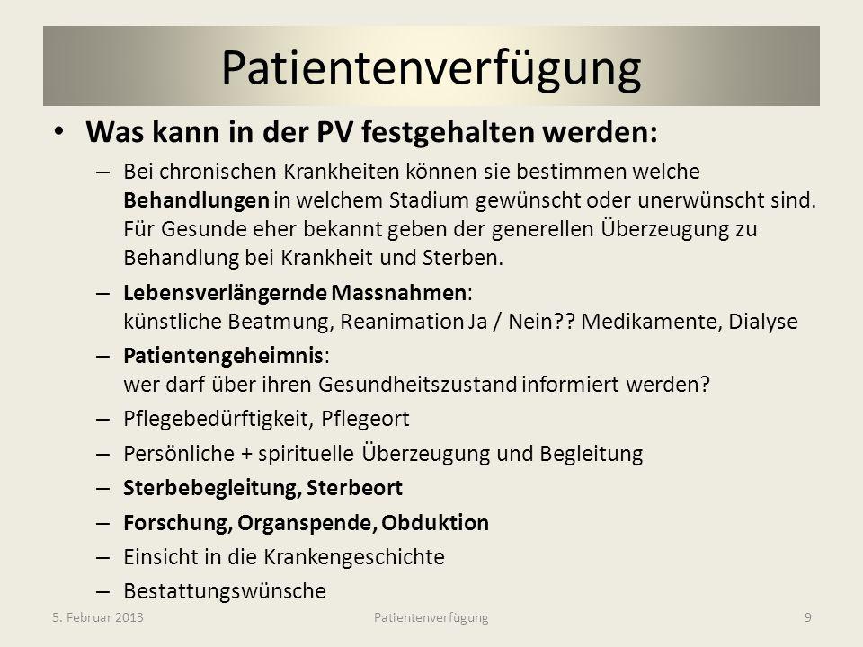 Patientenverfügung Was kann in der PV festgehalten werden:
