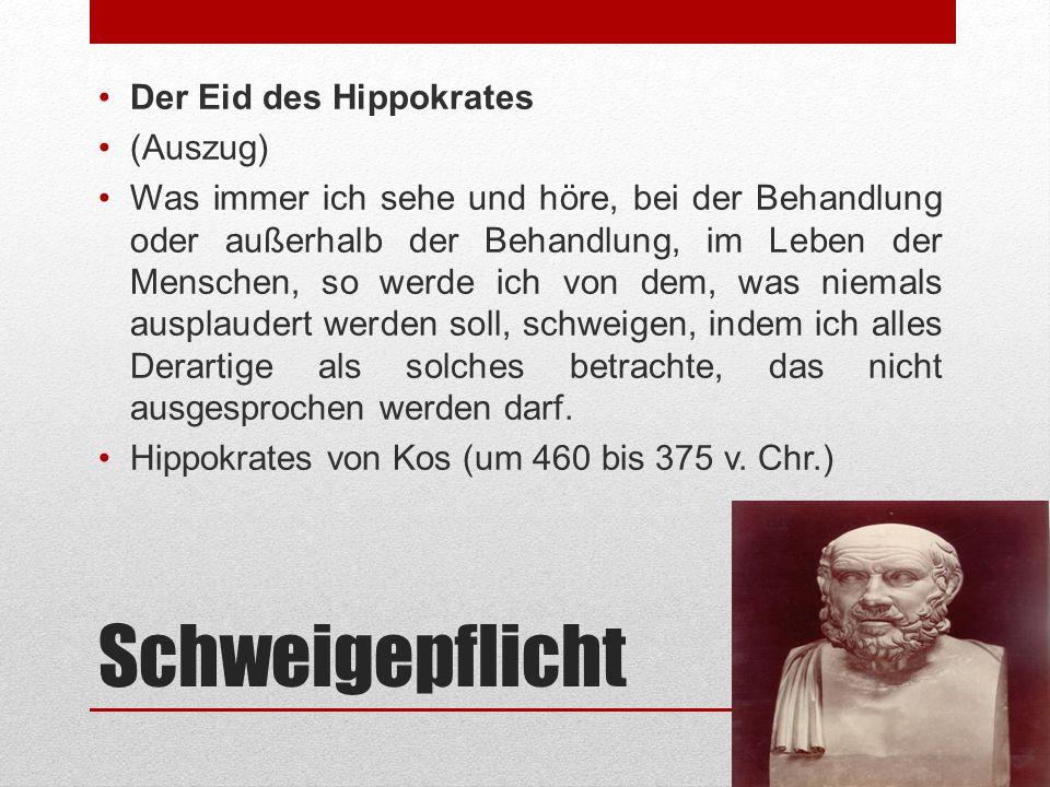 Schweigepflicht Der Eid des Hippokrates (Auszug)