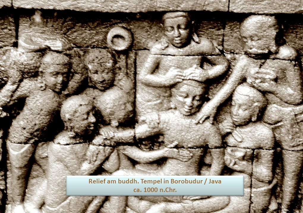 Relief am buddh. Tempel in Borobudur / Java ca. 1000 n.Chr.