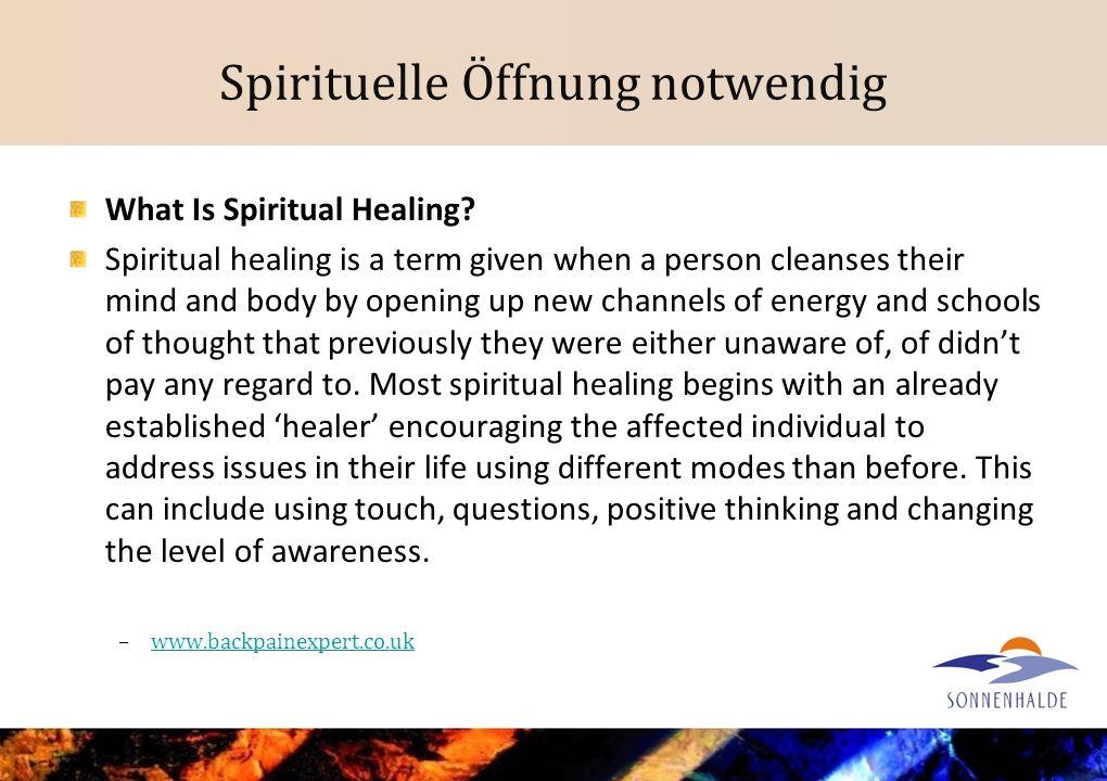 Spirituelle Öffnung notwendig