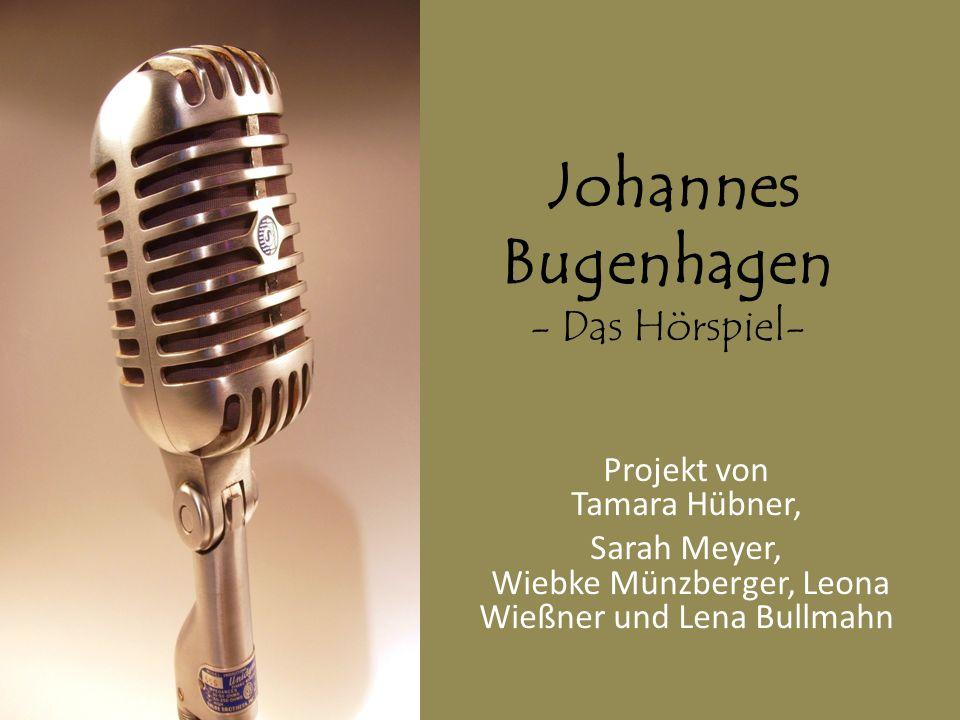 Johannes Bugenhagen - Das Hörspiel-