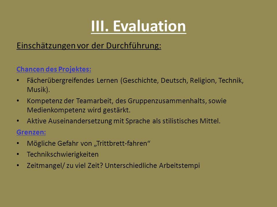 III. Evaluation Einschätzungen vor der Durchführung: