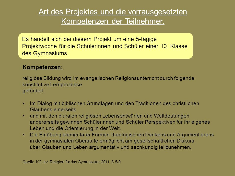 Art des Projektes und die vorrausgesetzten Kompetenzen der Teilnehmer.