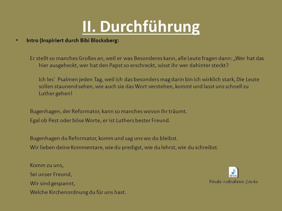 II. Durchführung Intro (Inspiriert durch Bibi Blocksberg:
