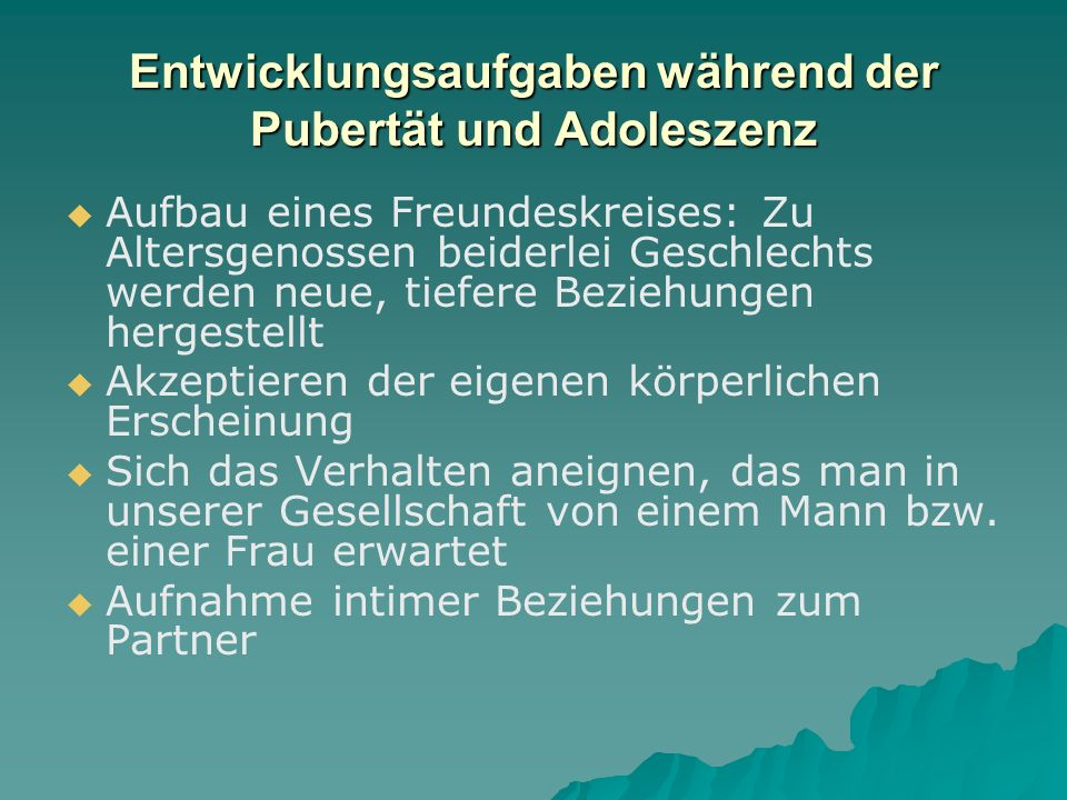 Entwicklungsaufgaben während der Pubertät und Adoleszenz