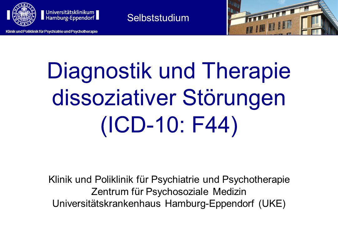 Diagnostik und Therapie dissoziativer Störungen (ICD-10: F44)